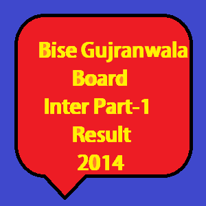 Gujranwala board inter part 1 result