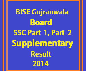 bise gujranwala SSC supplementary result 2014
