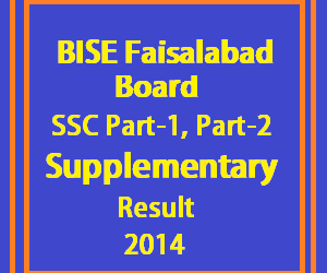 faisalabad board matric supply result 2014